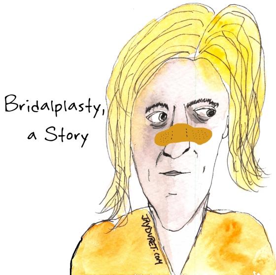 Bridalplasty April 19, 2015