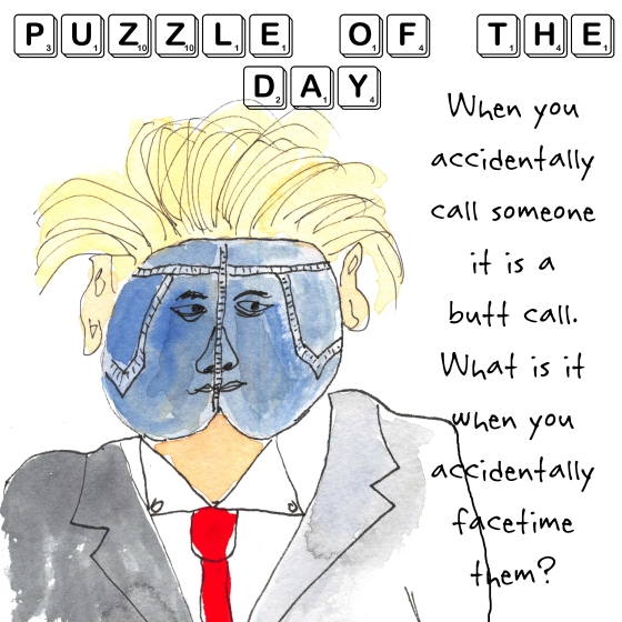 Puzzle of the Day (Answer hashtagged below) July 14, 2015