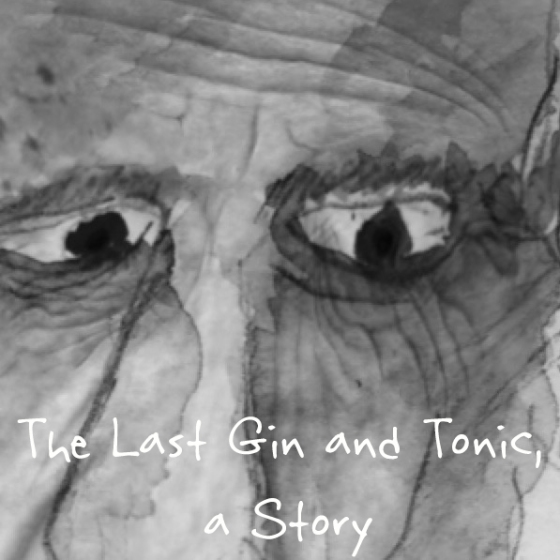 The Last Gin and Tonic September 13, 2015