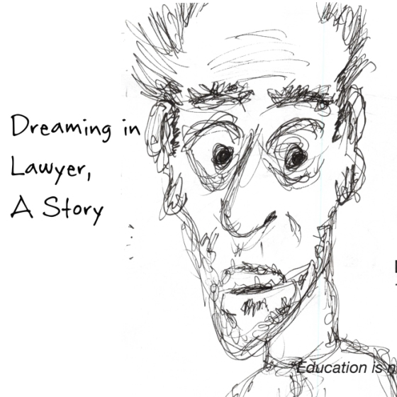 Dreaming in Lawyer November 8, 2015