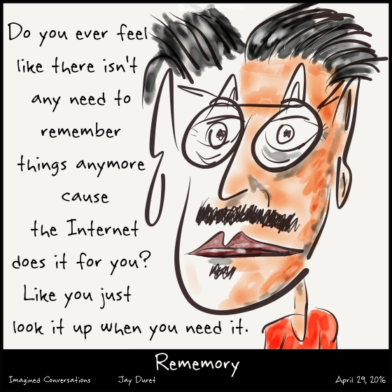 Rememory April 29, 2016