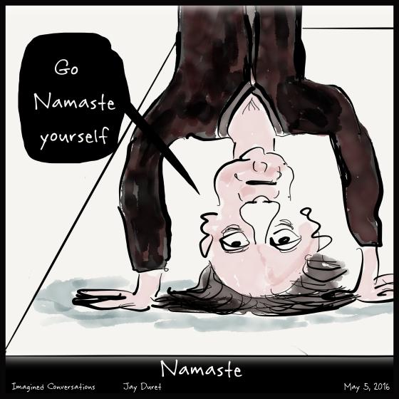 Namaste May 5, 2016