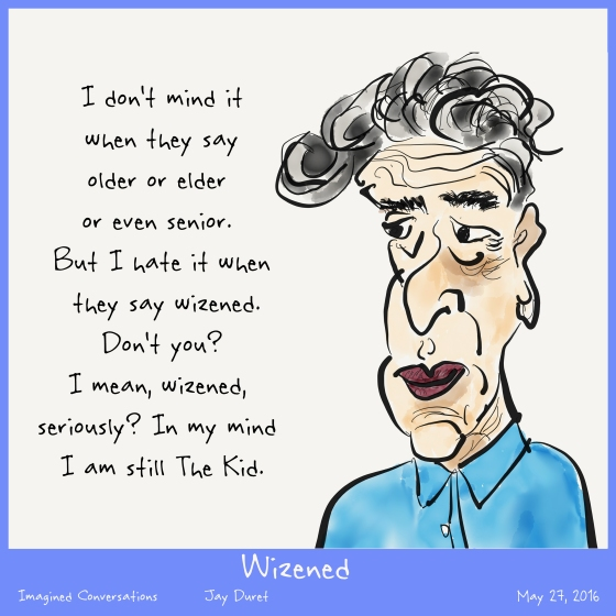 Wizened May 27, 2016