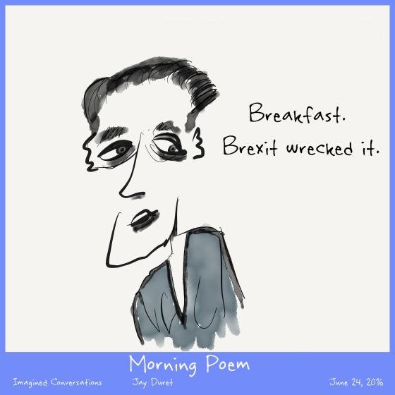 Morning Poem June 24, 2016
