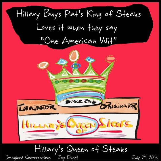 Hillary's Queen of Steaks July 29, 2016