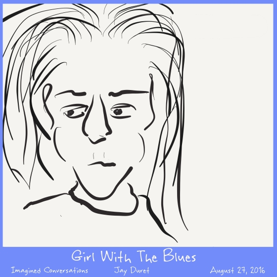 Girl With The Blues August 27, 2016