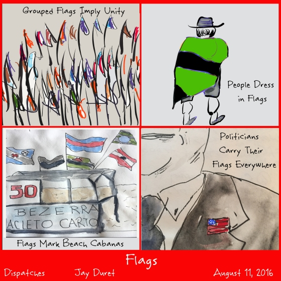 Flags August 11, 2016