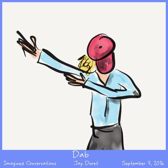 Dab September 7, 2016