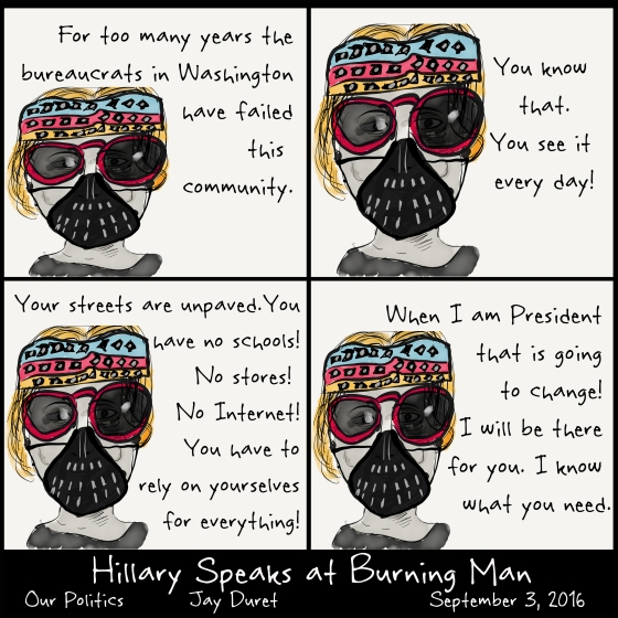 Hillary Speaks at Burning Man September 3, 2016