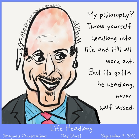 life-headlong