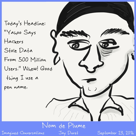 Nom de Plume September 23, 2016