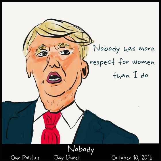 Nobody October 10, 2016