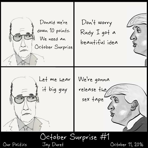 October Surprise #1 October 11, 2016