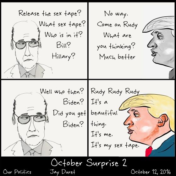 October Surprise #2 October 12, 2016