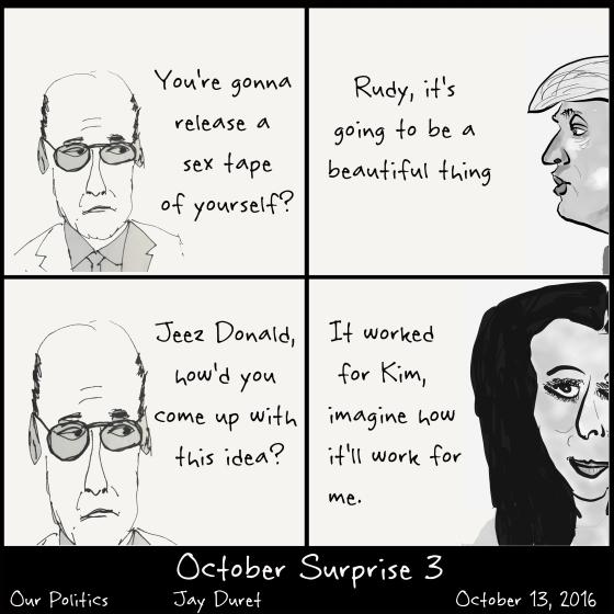 October Surprise #3 October 13, 2016