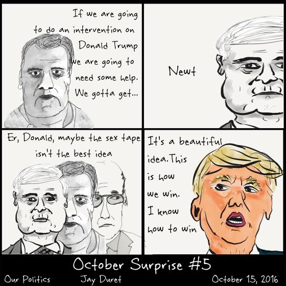 October Surprise #5 October 15, 2016