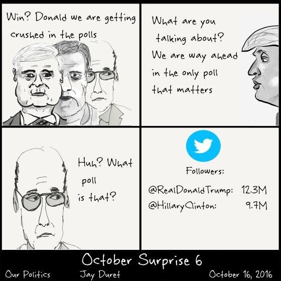October Surprise #6 October 16, 2016