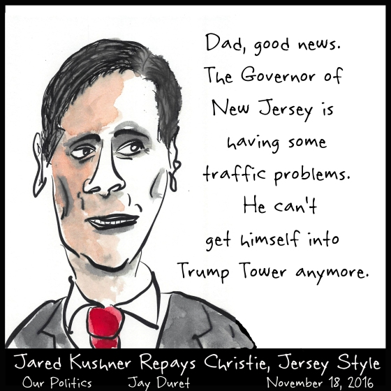 Jared Kushner Repays Christie, Jersey Style November 18, 2016