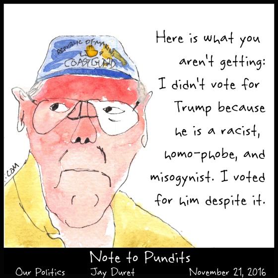Note To Pundits November 21, 2016