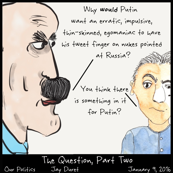 The Question, Part Two January 9, 2017