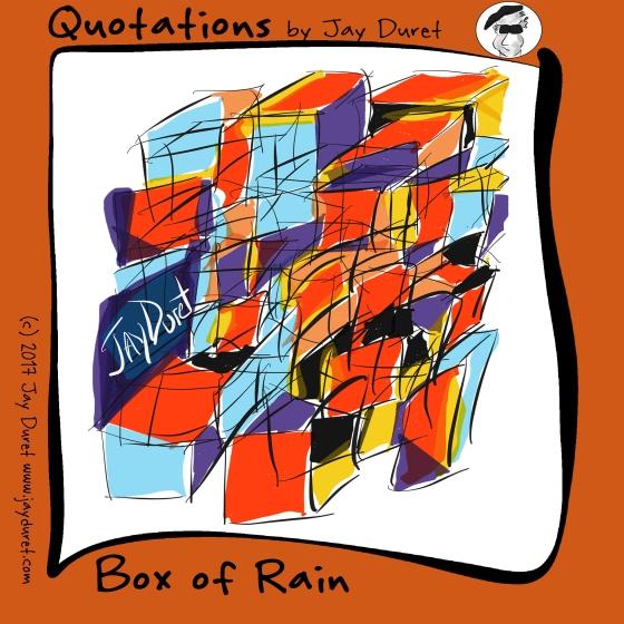 Box of Rain3