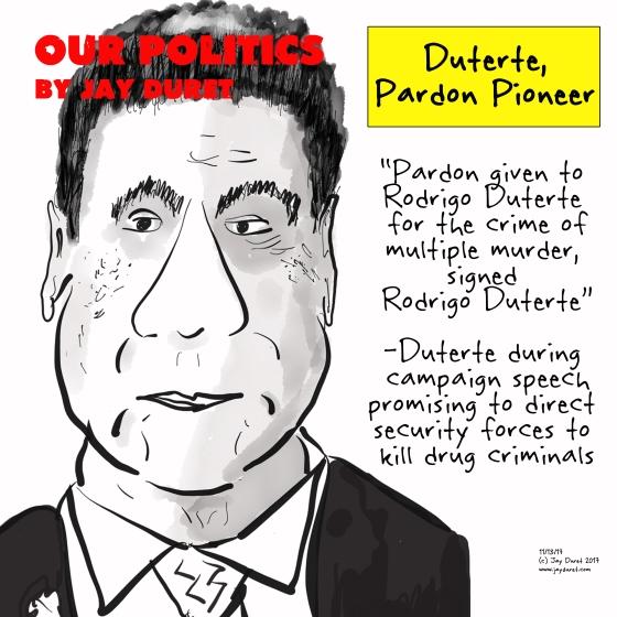 Duterte, Pardon Pioneer